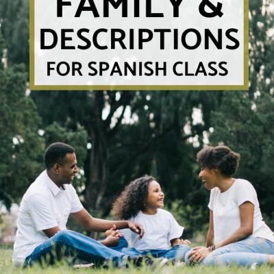 Family + Descriptions for Spanish 1
