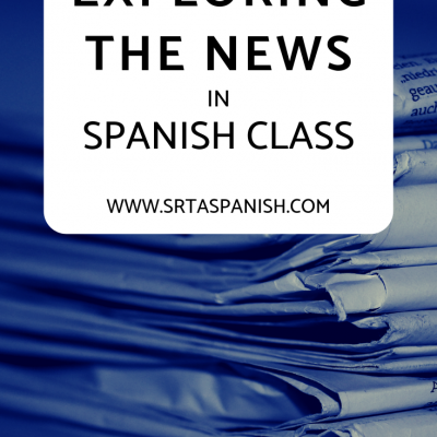 Exploring the News in Spanish Class