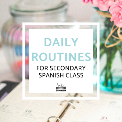 Routines for Spanish Class