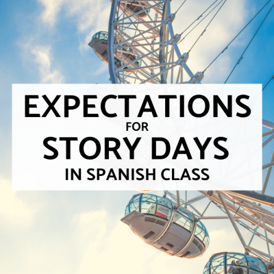 Expectations for Stories in Spanish Class