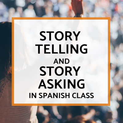 Storytelling and Story Asking in Spanish Class
