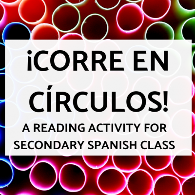 ¡Corre en Círculos! – Get your students moving while they practice!
