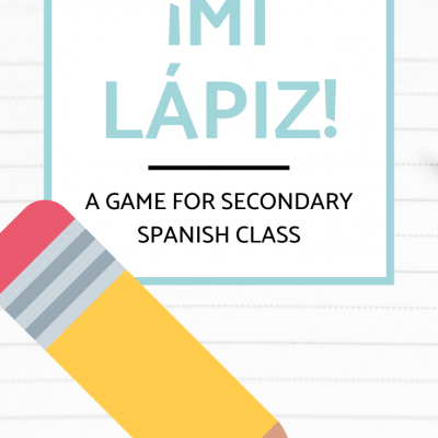 Low-Prep Review Game: ¡Mi Lápiz!