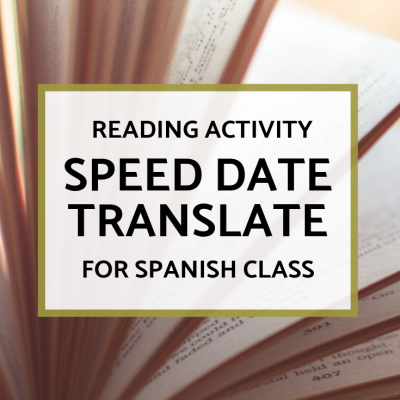 Reading Activity: Speed Date Translate