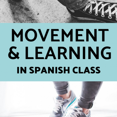 6 Ways to Include Movement in Spanish Class
