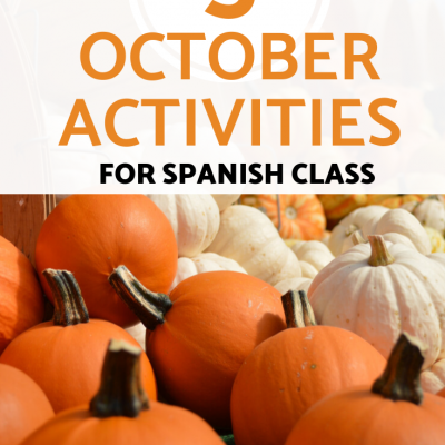 October Activities for Spanish Class