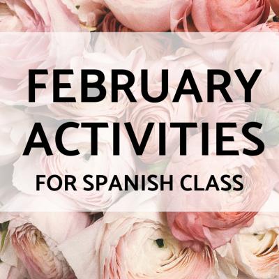 February Activities for Spanish Class