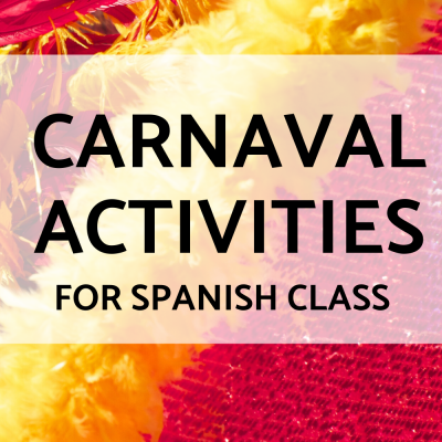 Carnaval Activities for Spanish Class