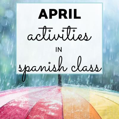 April Activities for Spanish Class
