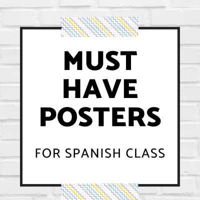 Must Have Posters for Spanish Class