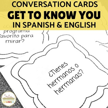 Get to Know You (Spanish & English) Conversation Cards