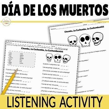 Día de los Muertos Listening Activity Chumba La Cachumba Song & DIGITAL Option