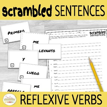 Reflexive Verbs and Daily Routine in Spanish Scrambled Sentences Activity
