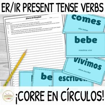 Present Regular ER IR Verbs ¡Corre en Círculos! Activity with DIGITAL Options