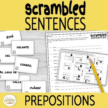 Spanish Prepositions of Location Scrambled Sentence Activity