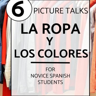 Clothing Activities for Spanish Class