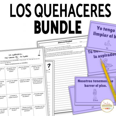 Los Quehaceres Activities for Spanish Class