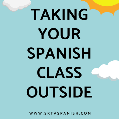 How to Take Your Spanish Class Outside