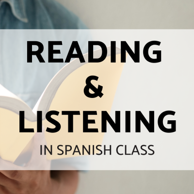 Reading and Listening Activities for Spanish Class