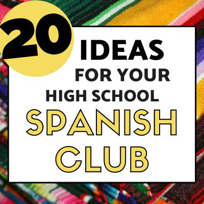 Ideas for Spanish Club